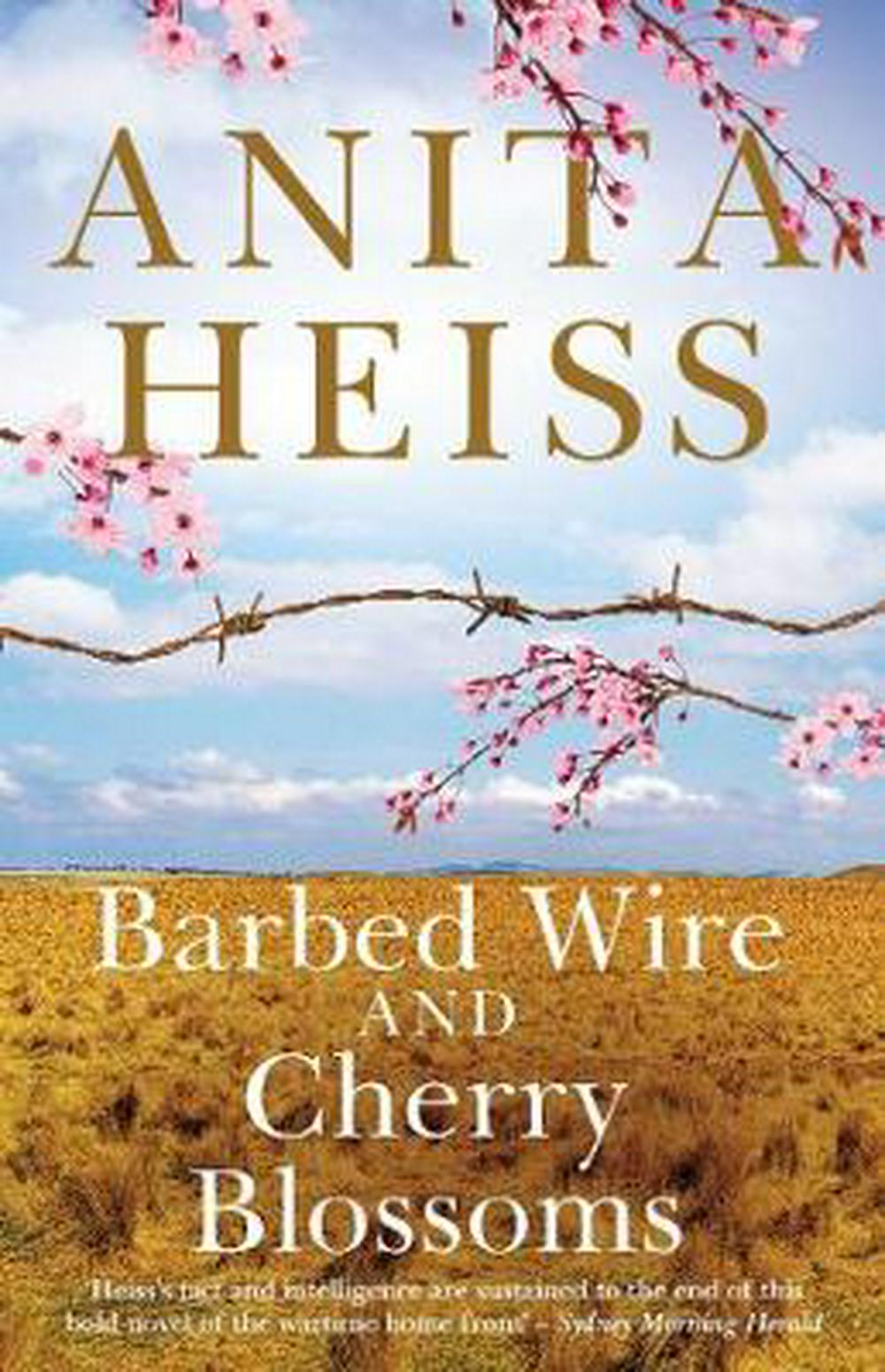 Barbed Wire and Cherry Blossoms by Anita Heiss, ISBN: 9781925184853