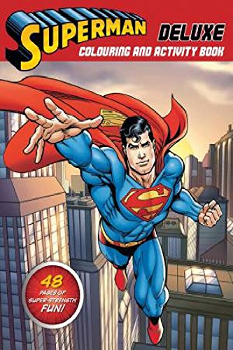 Superman Deluxe Colouring and Activity BookSuperman S.