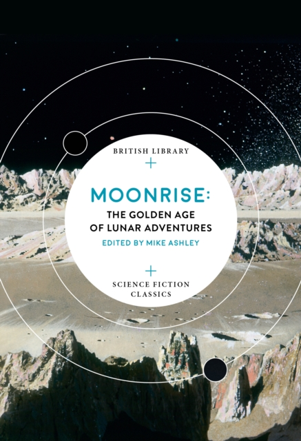 MoonriseThe Golden Age of Lunar Adventures