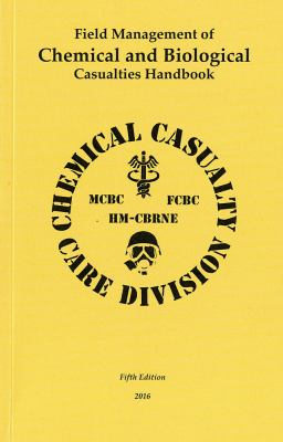 Field Management of Chemical and Biological Casualties