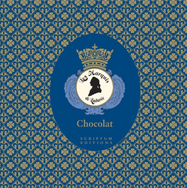 Chocolat: Les Marquis de Laduree by Vincent Lemains, ISBN: 9781902686806