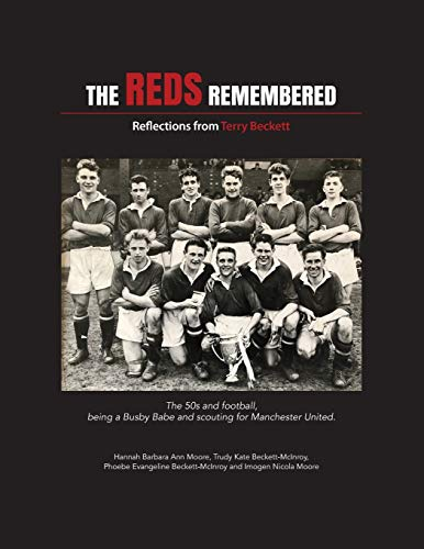 The Reds Remembered: Reflections from Terry Beckett