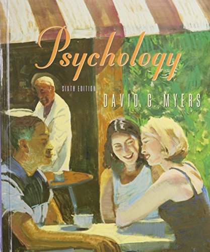 Psychology by David G. Myers, ISBN: 9781572597914