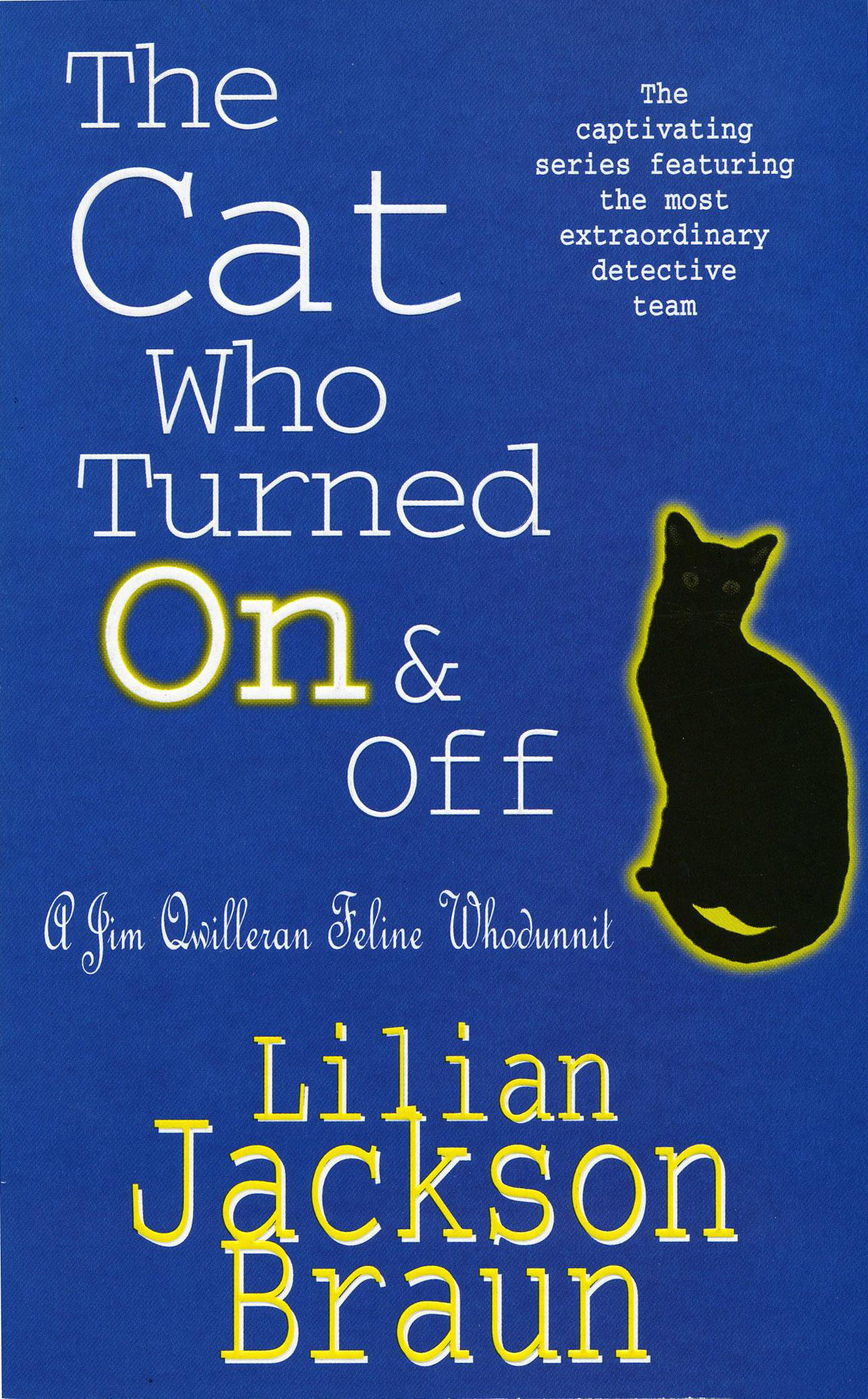The Cat Who Turned On & Off (The Cat Who  Mysteries, Book 3): A delightful feline crime novel for cat lovers everywhere