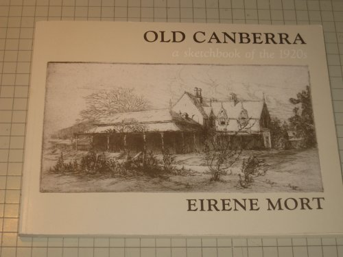 Old Canberra: A Sketchbook of the 1920s