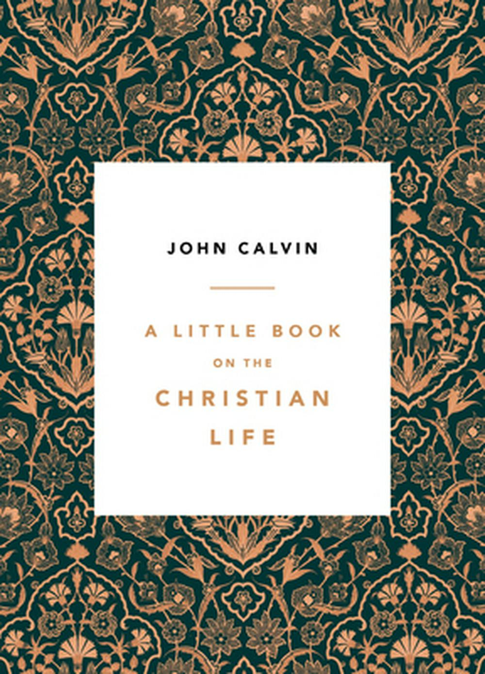 A Little Book on the Christian Life by Burk Parsons, ISBN: 9781567697445
