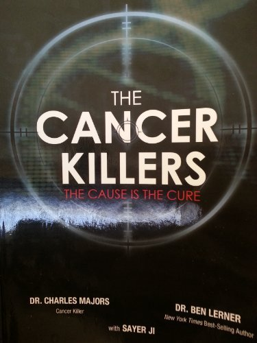 The Cancer Killers (The Cause is the cure)
