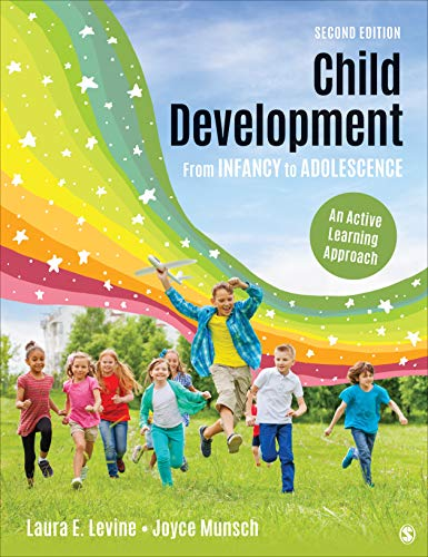 Child Development from Infancy to AdolescenceAn Active Learning Approach