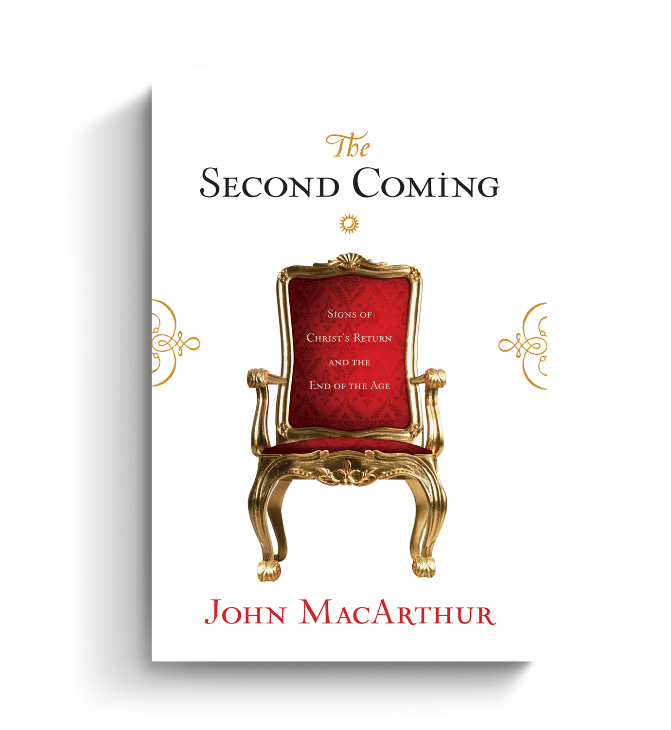 The Second Coming by John MacArthur, ISBN: 9781581347579