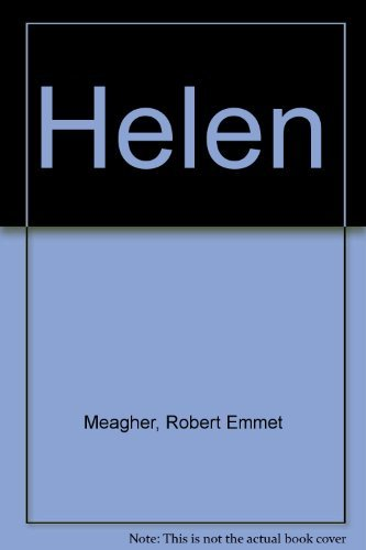 Helen: Myth, Legend, and the Culture of Misogyny