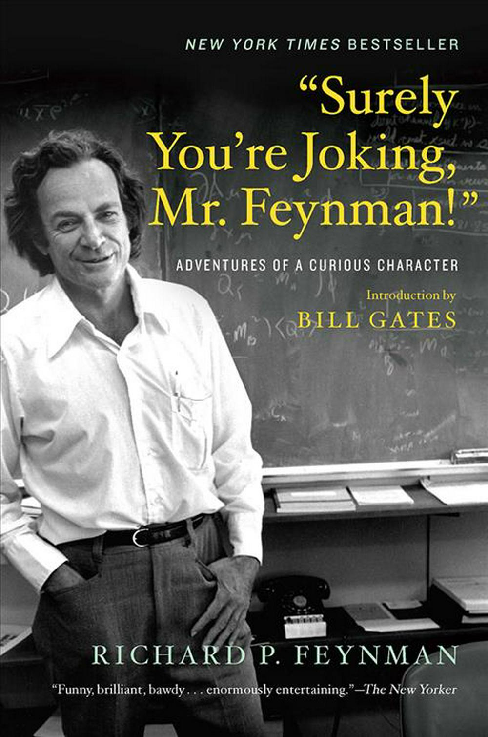 """Surely You're Joking, Mr. Feynman!"": Adventures of a Curious Character by Richard P Feynman, ISBN: 9780393355628"