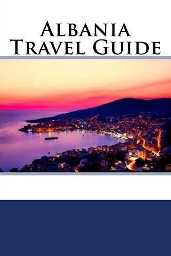 Albania Travel Guide by Zach Anderson, ISBN: 9781718678378