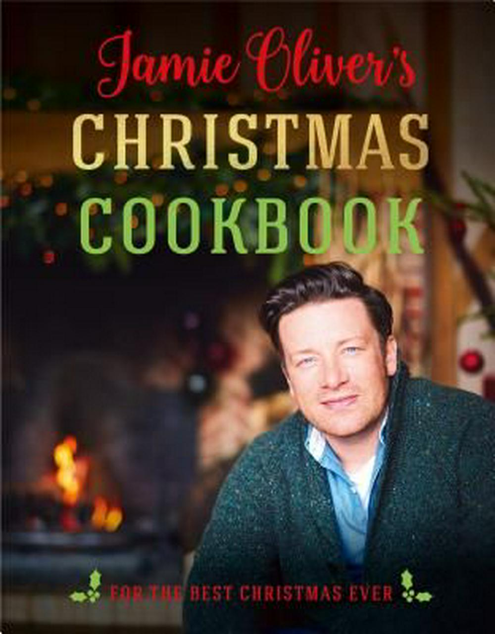 Jamie Oliver's Christmas Cookbook by Jamie Oliver, ISBN: 9781250146267