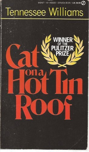 Williams Tennessee : Cat on A Hot Tin Roof