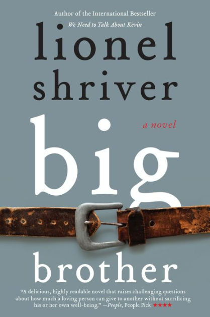 Big Brother by Lionel Shriver, ISBN: 9780062199263