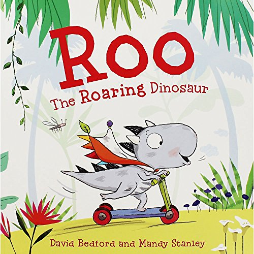 Roo the Roaring Dinosaur Pa by David Bedford   Mand, ISBN: 9781471145087