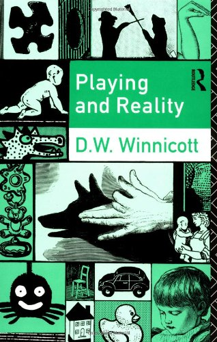 Playing and Reality by D. W. Winnicott, ISBN: 9780415036894