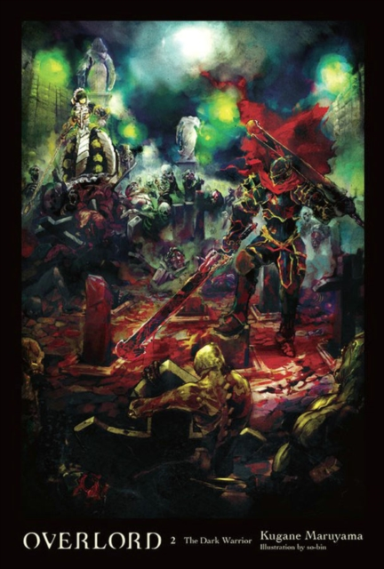 Overlord, Vol. 2 (Novel)
