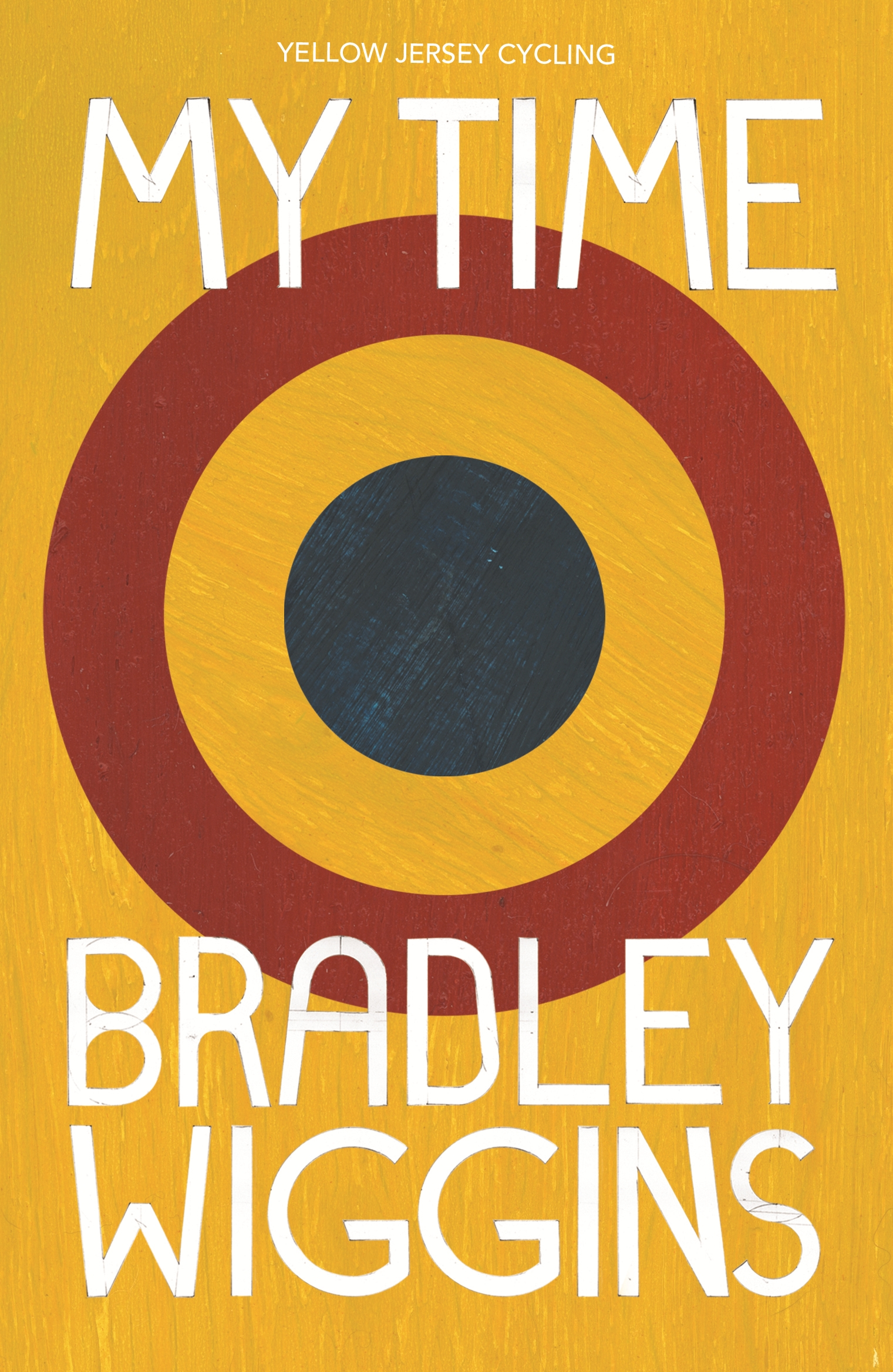 Bradley Wiggins: My Time by Bradley Wiggins, ISBN: 9780224092371