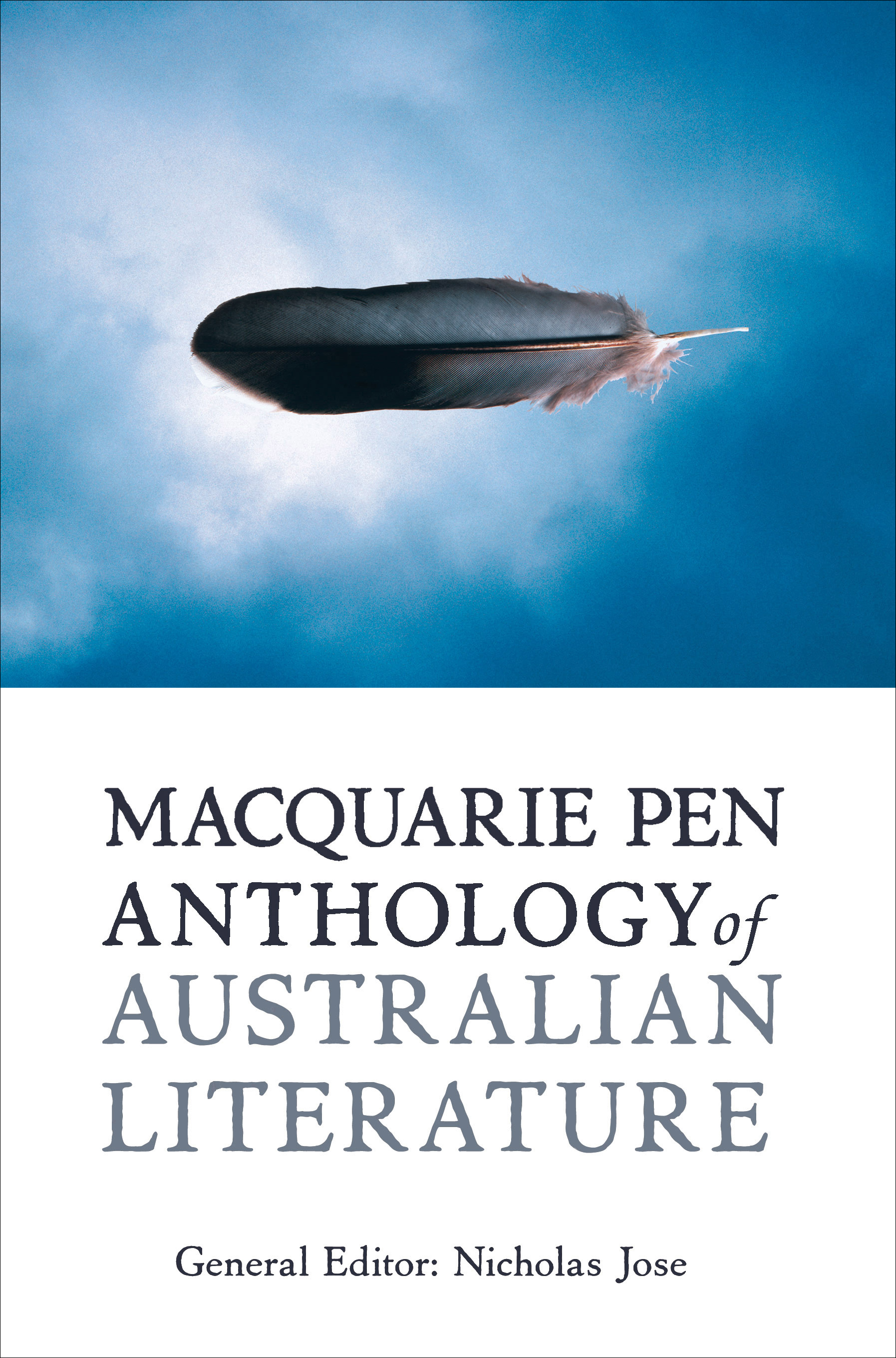The Macquarie PEN Anthology of Australian Literature by Nicholas Jose, ISBN: 9781741754407