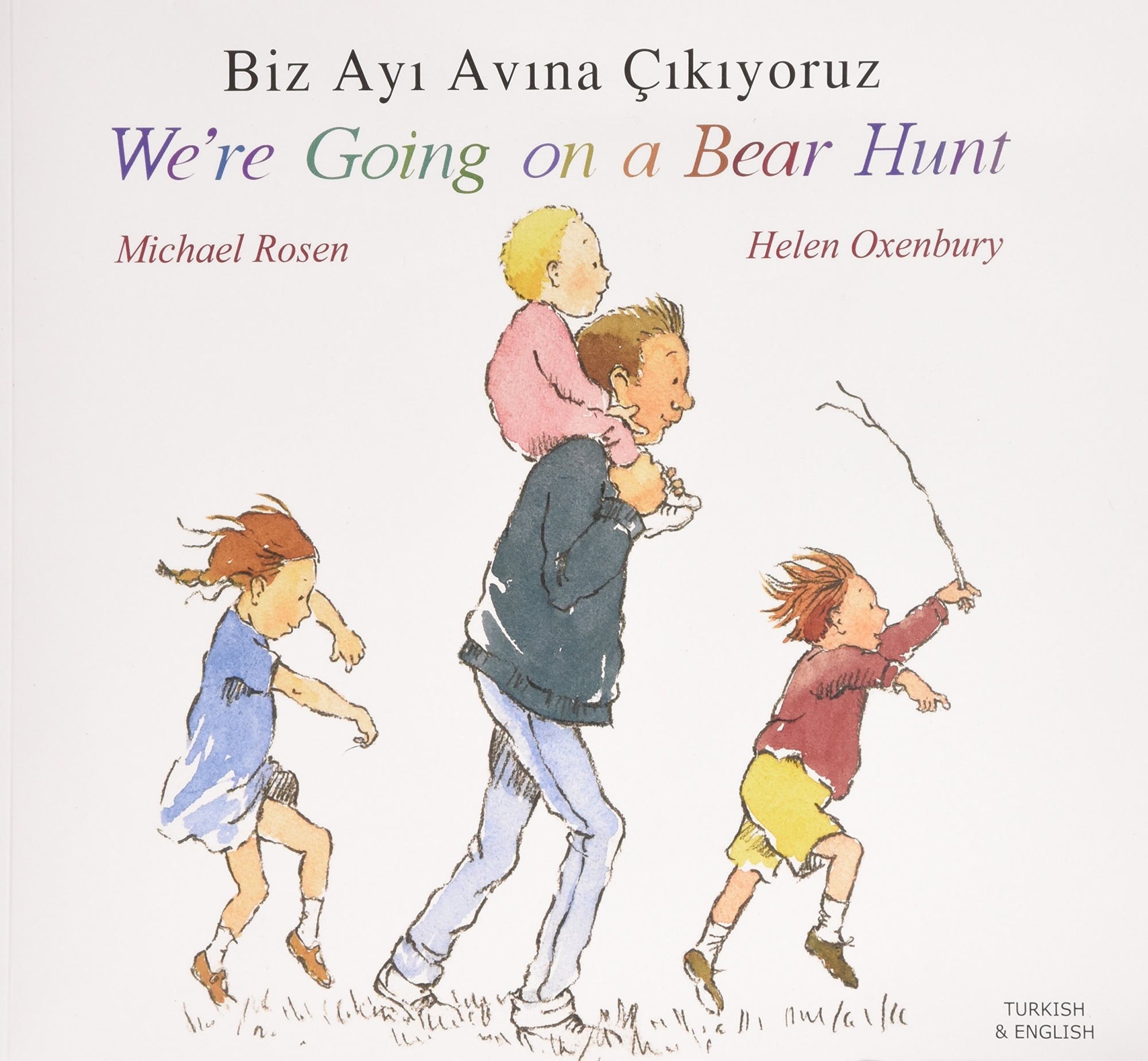 We're Going on a Bear Hunt in Turkish and English