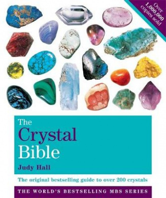 THE CRYSTAL BIBLE A Definitive Guide to Crystals