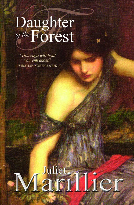 Daughter of the Forest: A Sevenwaters Novel 1 by Juliet Marillier, ISBN: 9781741984958