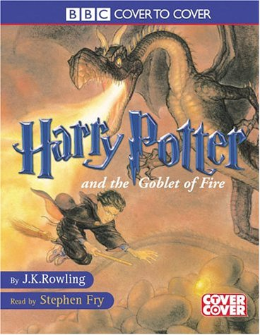 Harry Potter and the Goblet of Fire: Complete & Unabridged