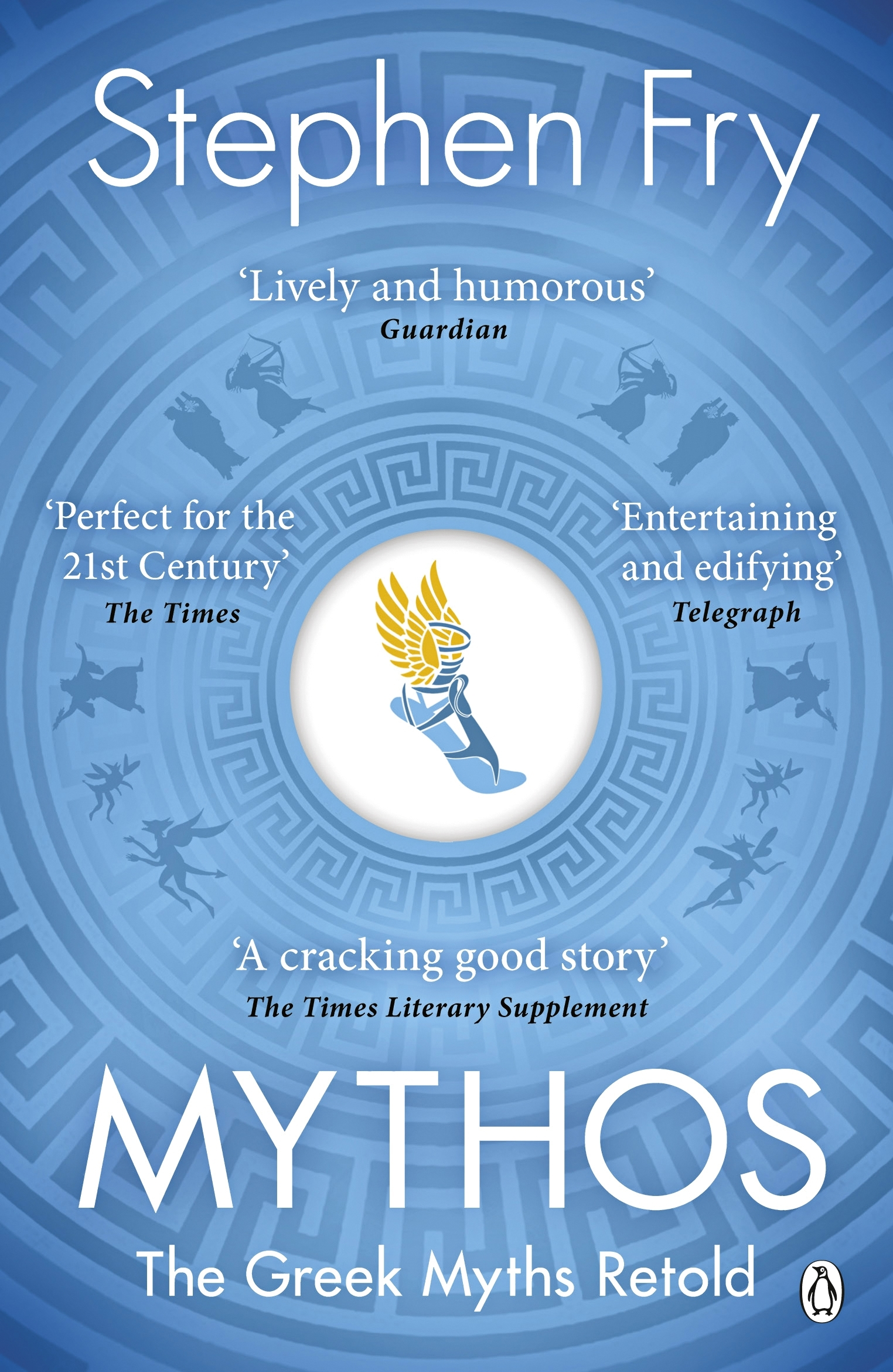 Mythos: A Retelling of the Myths of Ancient Greece by Stephen Fry, ISBN: 9781405934138