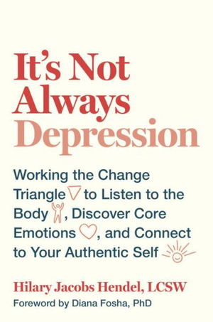 It's Not Always DepressionWorking the Change Triangle to Listen to the Bo...