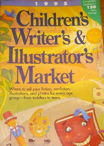 Children's Writer's and Illustrator's Market 1995 by Charles Martin, ISBN: 9780898796797