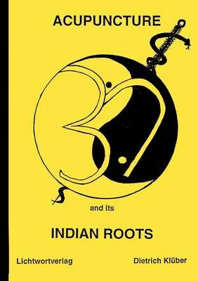 Acupuncture and Indian Roots