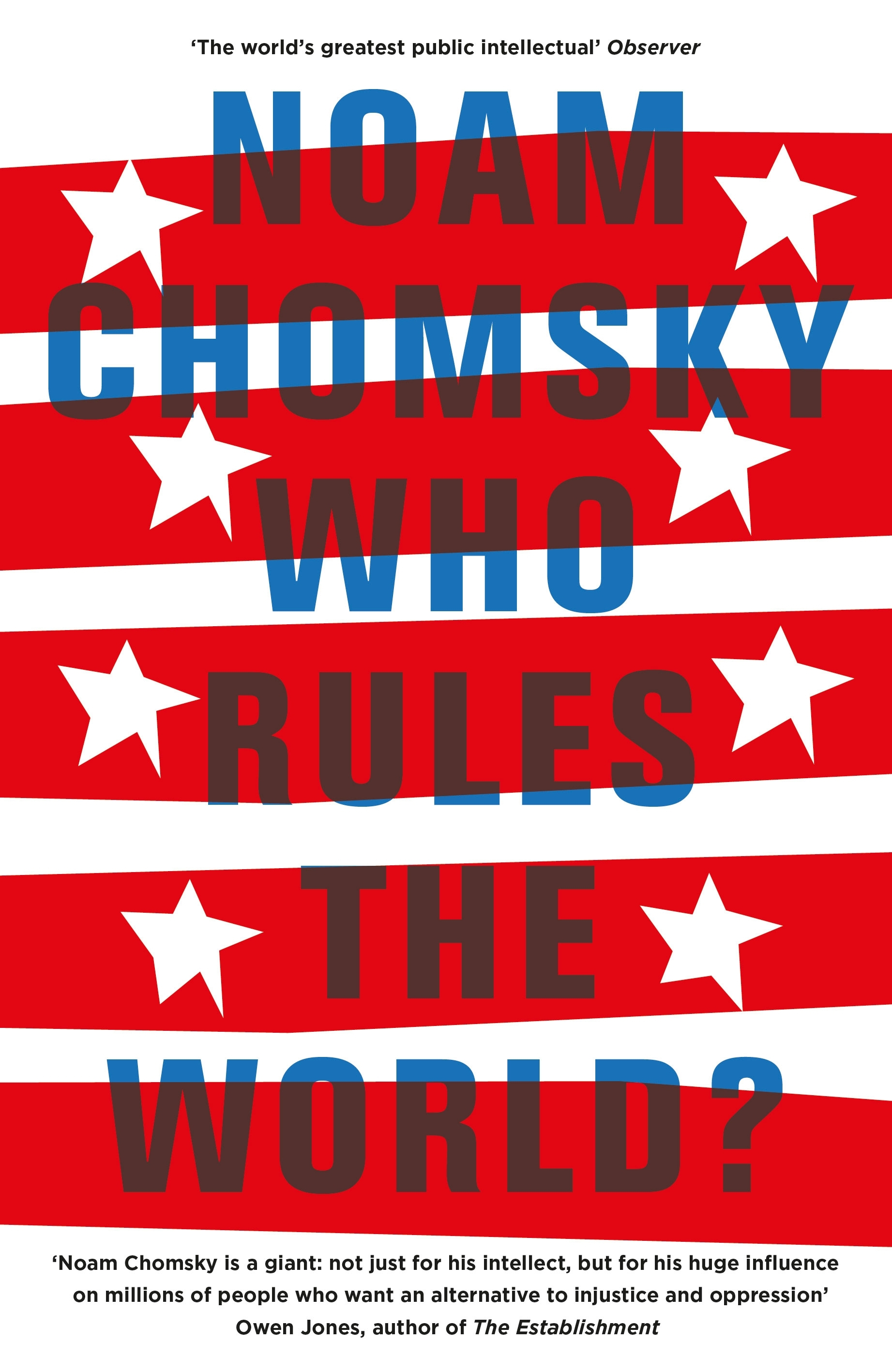 Who Rules the World? by Noam Chomsky, ISBN: 9780241189443