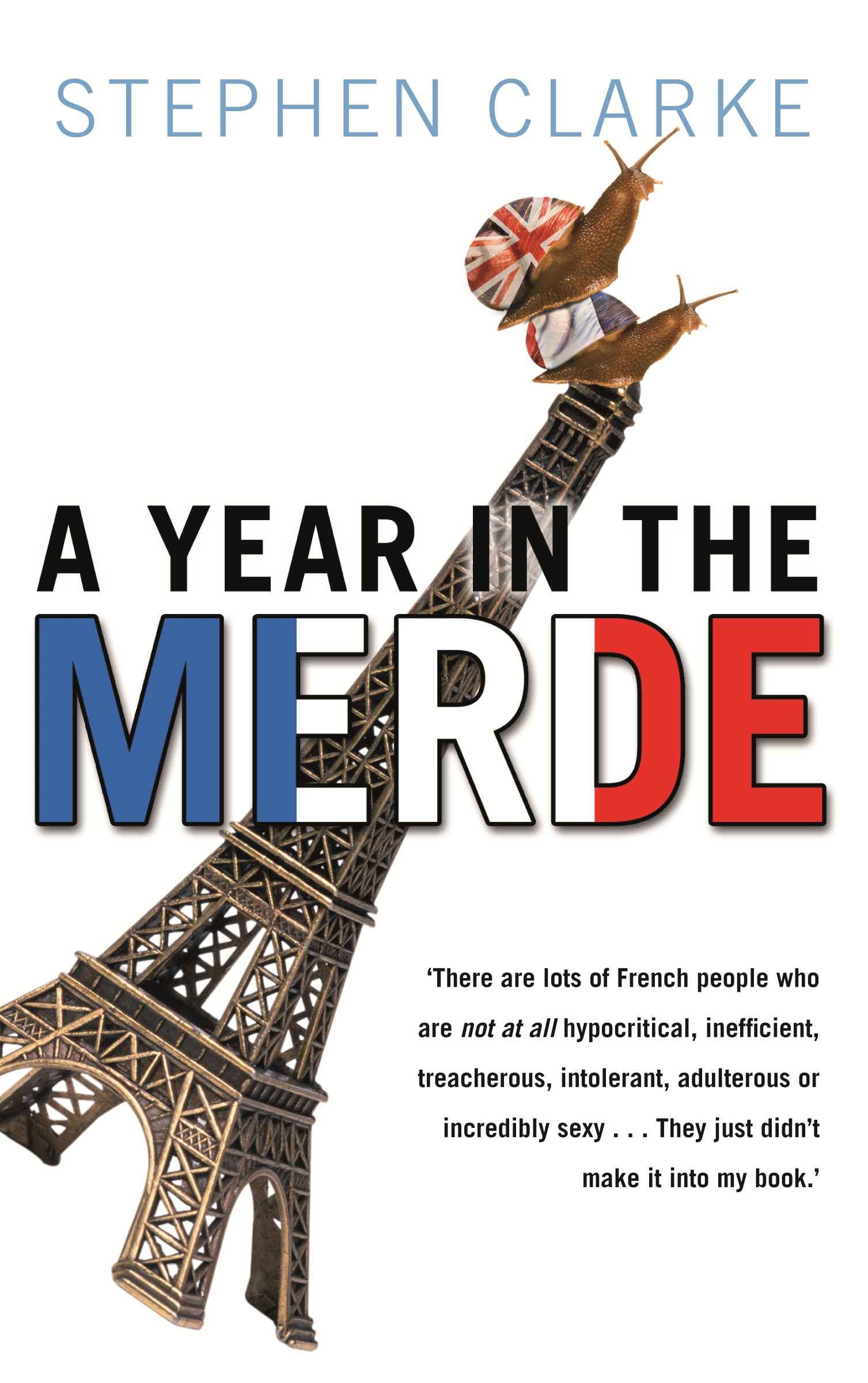 Cover Art for A Year in the Merde, ISBN: 9781742748290