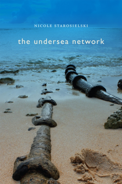 Cover Art for The Undersea NetworkSign, Storage, Transmission, ISBN: 9780822357407