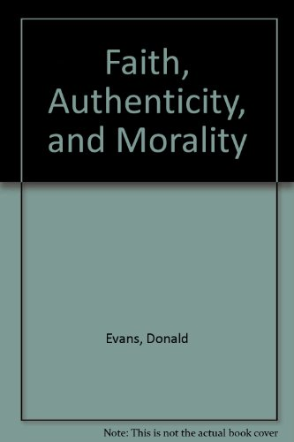 Faith, Authenticity, and Morality