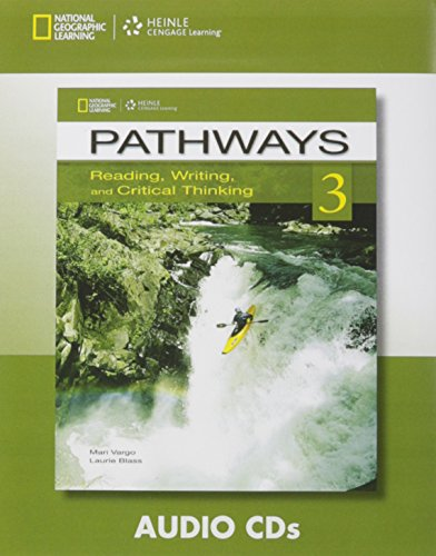 Pathways 3: Reading, Writing, and Critical Thinking: Audio CD