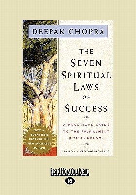 The Seven Spiritual Laws of Success by Deepak Chopra, ISBN: 9781442973589