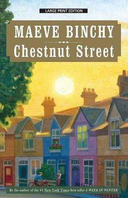 Chestnut Street by Maeve Binchy, ISBN: 9781594137549