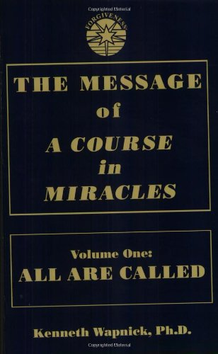 The Message of a Course in Miracles