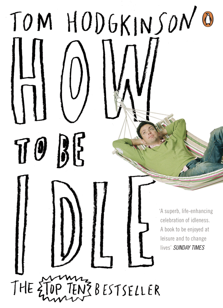 How To Be Idle