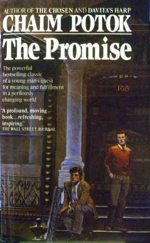 the promise by chaim potok essay The brooklyn crucifixion by chaim potok my name is asher lev, the asher lev, about whom you have read in newspapers and magazines, about whom you talk so much at your dinner affairs and cocktail parties, the notorious and legendary lev of the brooklyn crucifixion.