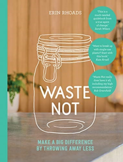 Waste Not by Erin Rhoads, ISBN: 9781743794623