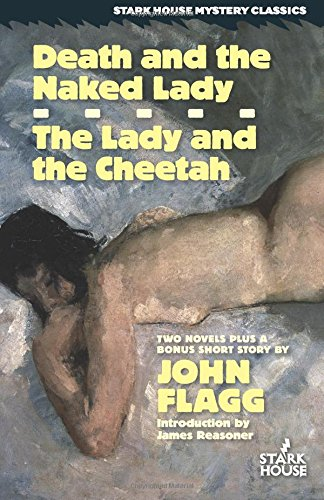 Death and the Naked Lady / The Lady and the Cheetah by John Flagg, ISBN: 9781944520168