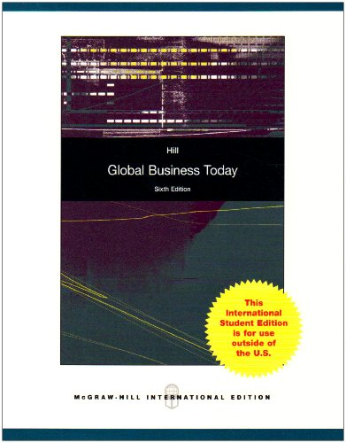 global business today hill 7th edition walmart Suitable for the undergraduate or mba level course of international business where a concise paperback is desired this book appeals to instructors looking for an analytical approach to the course.