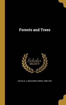 Forests and Trees