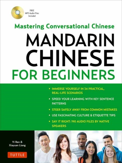 Mandarin Chinese for Beginners: Mastering Conversational Chinese (Fully Romanized and Free Online Audio)