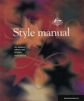Style Manual: for Authors, Editors and Printers (Hardcover)