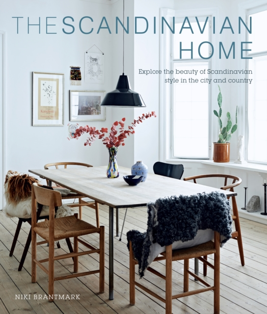 The Scandinavian Home by Niki Brantmark, ISBN: 9781782494119