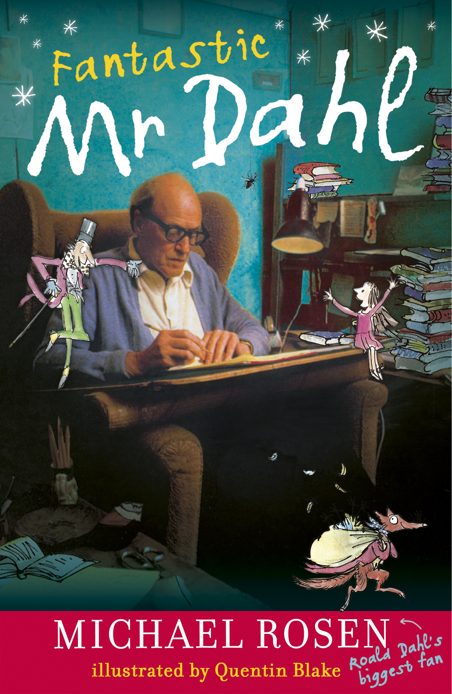 Fantastic Mr. Dahl by Michael Rosen, ISBN: 9780141322131